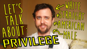 Let's talk about privilege