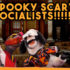 Spooky Scary Socialists! (music video)